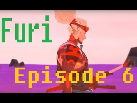 Furi on Furier(ep 6) Excellence is a habit