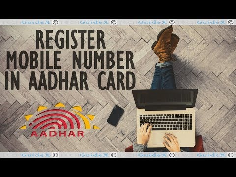 How to Register Mobile Number in Aadhar Card?