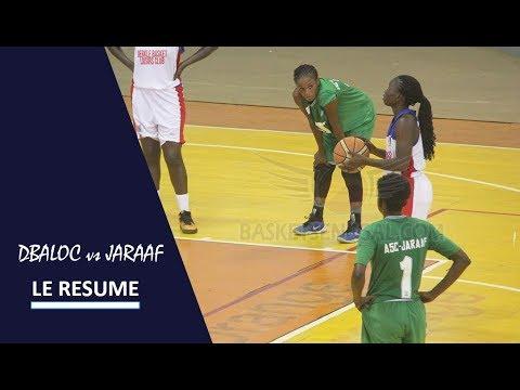 Résumé : DBALOC Vs JARAAF (1/4 De Finale Aller Playoffs N1 Féminin)