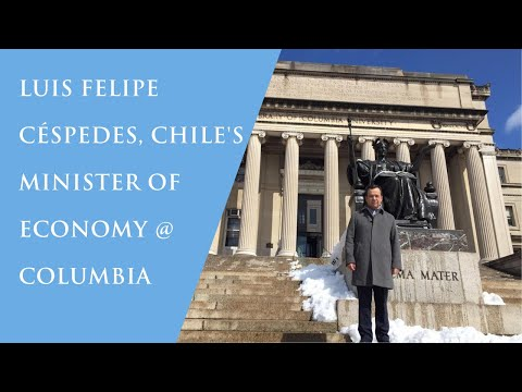 Minister of Economy of Chile, speaks at Columbia NYC Campus: Productivity for Inclusive Growth