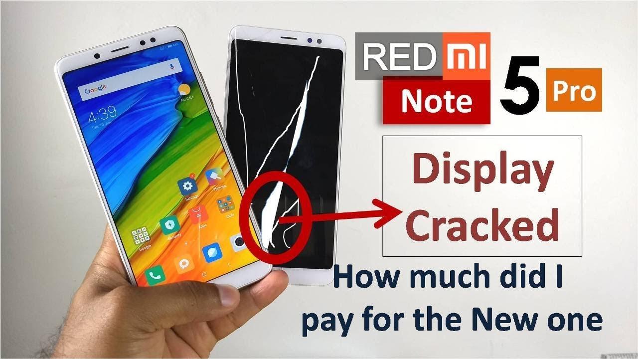 b3efdeb39 Redmi Note 5 Pro Display Cracked