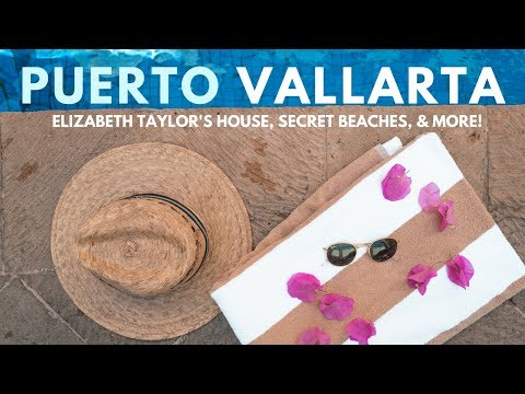 Top 10 Things to Do in PUERTO VALLARTA 2018 | TRAVEL GUIDE