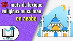 124 mots arabes du lexique religieux musulman