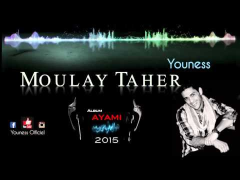 Youness - Moulay Taher (version officielle) / 2015