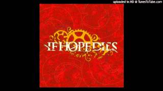 Watch If Hope Dies A Prayer To Afflict The Comfortable video