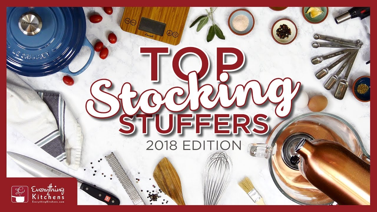 Top 10 Kitchen Christmas Stocking Stuffers 2018 Best Kitchen Gift Ideas