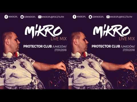 MIKRO @ Protector Club Uniejów (27.01.2018)