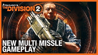 The Division 2: New Missile Launcher Gameplay and Specialization Tips | Ubisoft [NA]