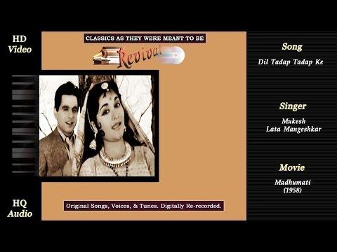 Dil Tadap Tadap Ke | Classics Revival | Madhumati 1958 | Mukesh | Lata | HD 720p