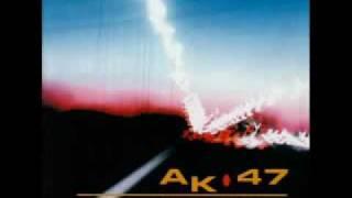 AK-47 - Il tempo non passa mai