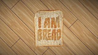 Video I Am Bread - Gameplay Video download MP3, 3GP, MP4, WEBM, AVI, FLV Desember 2017
