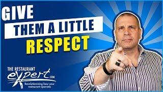 Respect Entry Level Restaurant Jobs - Restaurant Bustiness Tip #restaurantsystems