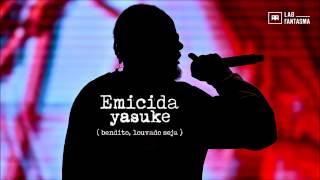 Emicida - Yasuke (Bendito, Louvado Seja) - Áudio Oficial