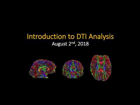 Introduction To DTI Workshop