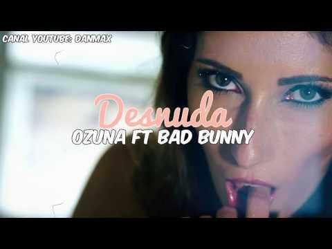 Ozuna   Quiero Verte Audio Oficial Ft Bad Bunny 2017
