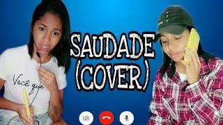 SAUDADE (COVER- PORTA DOS FUNDOS)