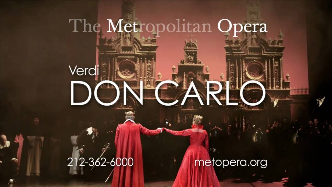 Don Carlo - Metropolitan Opera - YouTube