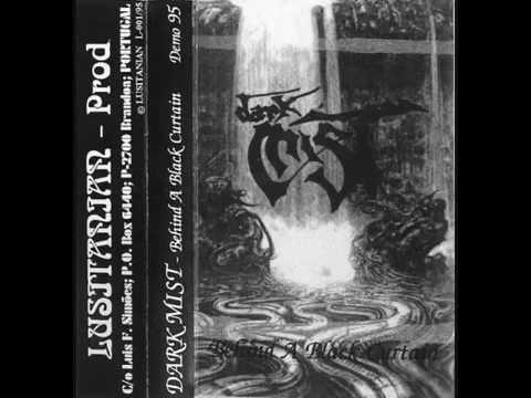 Dark Mist - Behind A Black Curtain (DEMO STREAM)