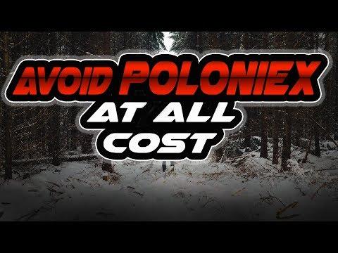 WARNING! Avoid Poloniex at all cost!