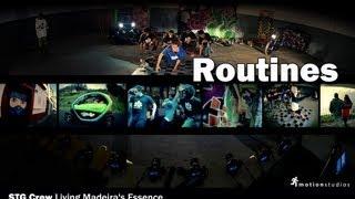 ROUTINES - STG Crew Living Madeira's Essence