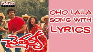 Chaitanya Movie Full Songs With Lyrics - Oho Laila Song - Nagarjuna, Gautami