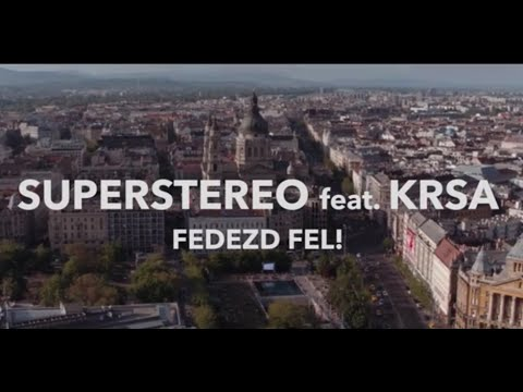 SuperStereo - Fedezd fel! feat. KRSA (Official Music Video)
