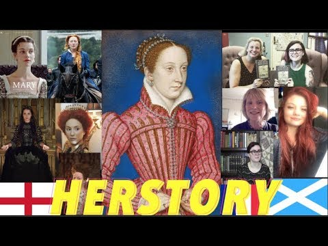HERstory: Mary Queen of Scots