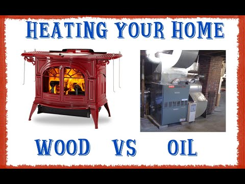 The Costs Of Heating Your Home With Wood Vs Oil