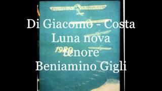 Luna nova (Di Giacomo - Costa)  tenore Beniamino Gigli