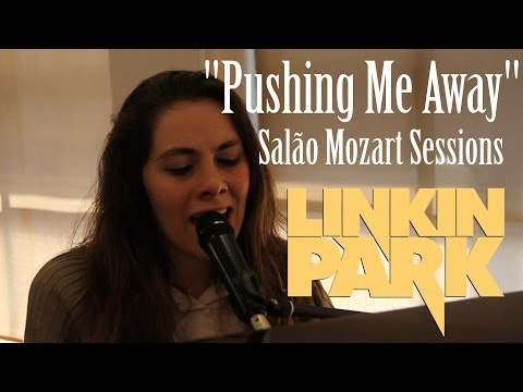 """Pushing Me Away"", Linkin Park - LIANE"