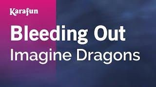 karaoke-bleeding-out---imagine-dragons