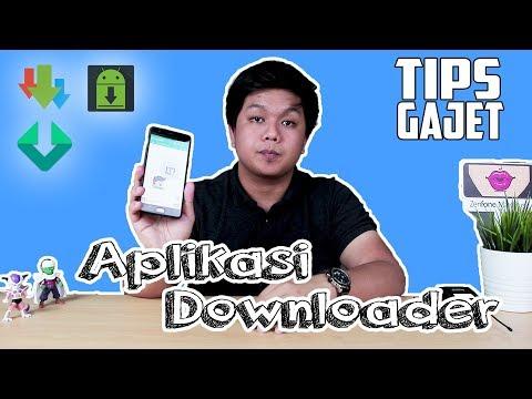 Aplikasi Downloader yang terbaik untuk Android | Tips Gajet