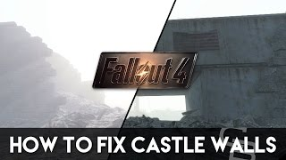 Fallout 4 - How To Fix The Castle s Walls Fallout 4 Base Building Tutorial
