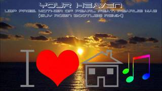 UBP pres. mother of pearl feat. pearlie mae - your heaven - i can feel it (guy robin bootleg remix)