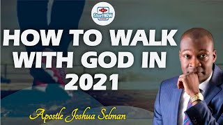 THIS IS HOW TO LIVE IN YEAR 2021 || Apostle Joshua Selman