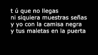 Juanes La Camisa Negra  Lyrics .wmv thumbnail