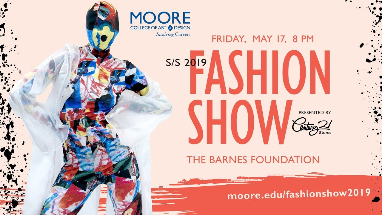 Moore College Of Art Design Century 21 Stores Presents S S 2019 Fashion Show