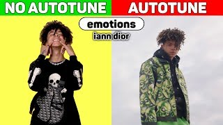 iann dior - emotions. AUTOTUNE vs NO AUTOTUNE.