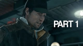 Watch Dogs - Walkthrough Part 1 (Xbox One)