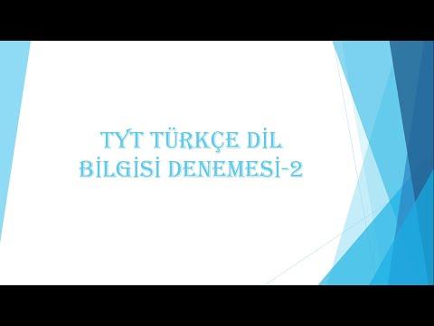 TYT TÜRKÇE DİL BİLGİSİ DENEMESİ-2