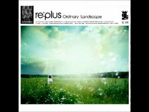 Just One Chance (feat.Victor Davies) / Ordinary Landscape / re:plus