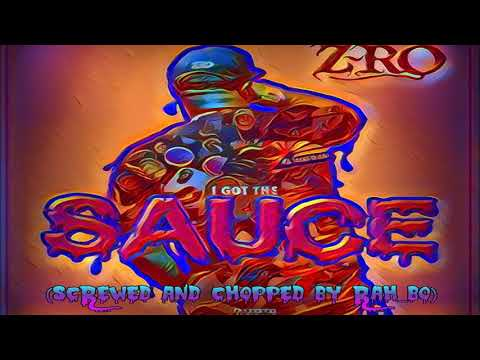 Z-Ro- I Got The Sauce (Screwed and Chopped)