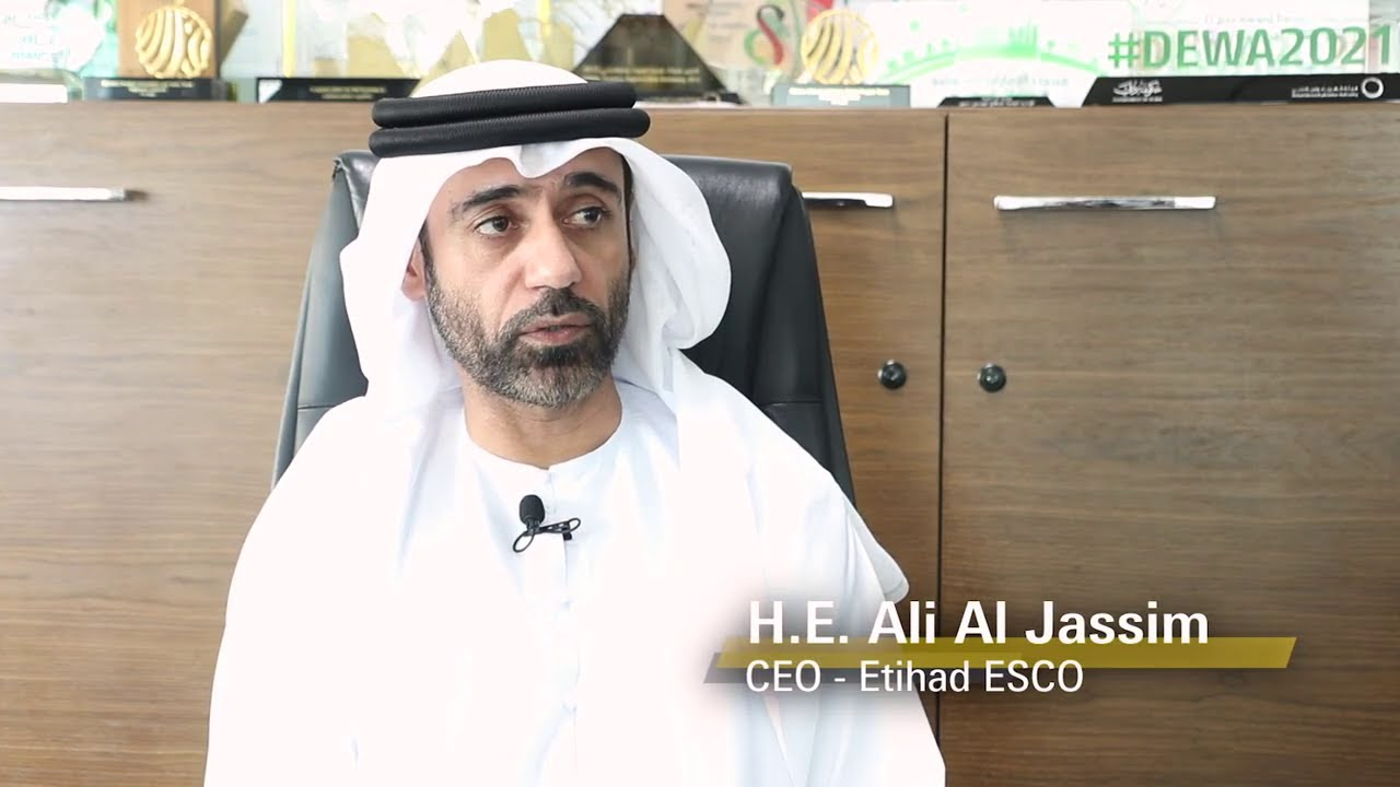 Interview with H.E. Ali Al Jassim the CEO of Etihad ESCO