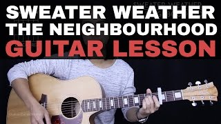 Sweater Weather Guitar Tutorial - The Neighbourhood Guitar Lesson |Chords + Guitar Cover|