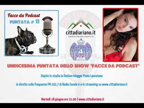 Facce da Podcast con  Paola Lauretano su Radio Canale 4