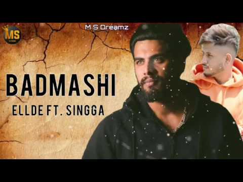 new-latest-song-badmashi-||-singga-||-new-official-latest-punjabi-song-2019