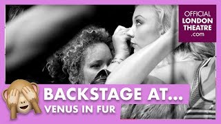 Backstage: Venus in Fur