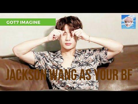 Jackson Wang as Your BF