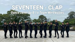 SEVENTEEN (세븐틴) - CLAP (박수) Dance Cover by Beyond Infinity x…