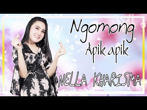 Nella Kharisma - Ngomong Apik Apik [OFFICIAL]